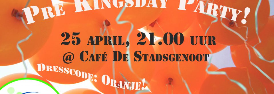 Stamkroegavond april: Pre Kingsday Party
